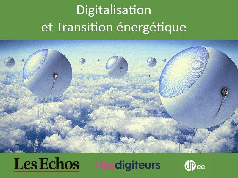 [News] Dans les Echos, on parle de JPee, de digitalisation et surtout de transition énergétique….